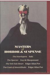 Masters of Horror & Suspense - Saki, Guy de Maupassant, Edgar Allan Poe - Régikönyvek