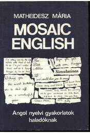 Mosaic English - Matheidesz Mária - Régikönyvek