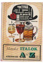 Italok A-tól Z-ig - Matuska, Pomnen - Régikönyvek