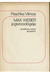 Max Weber jogszociológiája - Régikönyvek