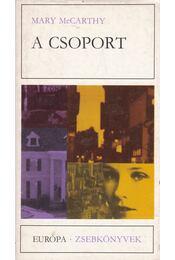 A csoport - McCarthy, Mary - Régikönyvek