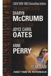 The Ressurection Man / The Corn Maiden / Hostages - McCrumb, Sharyn, Perry, Anne, Joyce Carol Oates - Régikönyvek