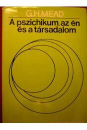 A pszichikum, az én és a társadalom - Régikönyvek
