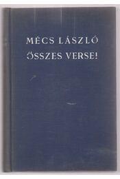 Mécs László összes versei (1920-1940) - dedikált - Régikönyvek