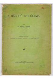 A háború biológiája (dedikált) - Régikönyvek
