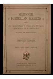 Meissner porzellan-Marken und die wichtigsten Marken antiker europaischer Fabrikate - Régikönyvek