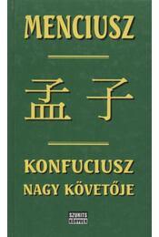 Konfuciusz nagy követője - Régikönyvek