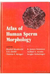 Atlas of Human Sperm Morphology - Menkvled, Roelof, Oettlé, E.E., Kruger, Thinus F., Swanson, R. James, Acosta, Anibal A., Oehninger, Sergio - Régikönyvek