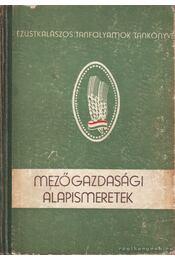 Mezőgazdasági alapismeretek - Régikönyvek