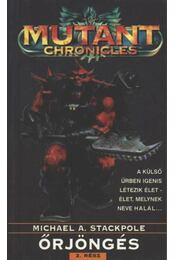 Őrjöngés 2. rész - Michael A. Stackpole - Régikönyvek