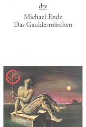 Das Gauklermärchen - Michael Ende - Régikönyvek