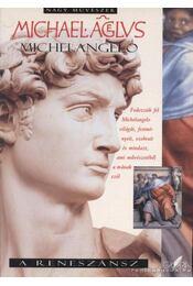 Michelangelo - Régikönyvek