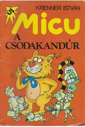 Micu a csodakandúr - Régikönyvek
