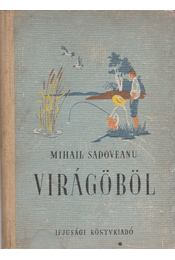 Virágöböl - Mihail Sadoveanu - Régikönyvek