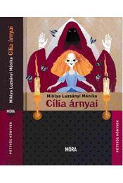 Cília árnyai - Miklya Luzsányi Mónika - Régikönyvek