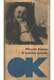 A haldokló oroszlán - Mikszáth Kálmán - Régikönyvek