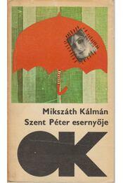 Szent Péter esernyője - Mikszáth Kálmán - Régikönyvek