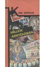 Milliók árnyékában - Régikönyvek