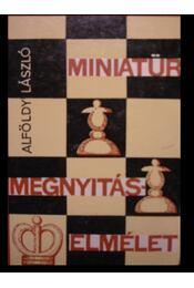 Miniatűr megnyitáselmélet - Régikönyvek