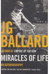 Miracles of Life - Ballard, J. G. - Régikönyvek