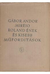 Miréio - Roland ének és kisebb műfordítások I. - Régikönyvek