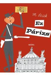 Ez Párizs - Miroslav Sasek - Régikönyvek