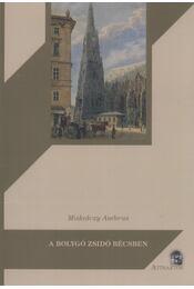 A bolygó zsidó Bécsben - Miskolczy Ambrus - Régikönyvek