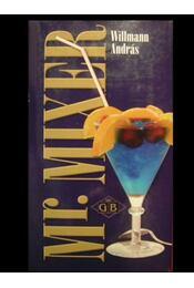 Mr. Mixer - Régikönyvek