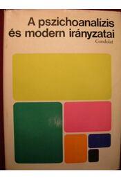 A pszichoanalízis és modern irányzatai - Régikönyvek