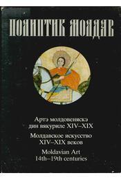 Moldavian Art of the 14th-19th centuries - Régikönyvek