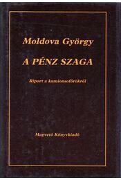 A pénz szaga - Moldova György - Régikönyvek