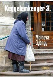 Kegyelemkenyér 3. - Moldova György - Régikönyvek