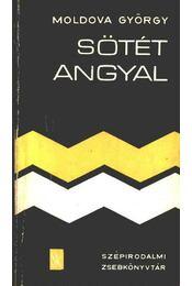 Sötét angyal - Moldova György - Régikönyvek