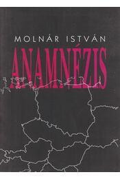 Anamnézis - Molnár István - Régikönyvek