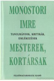 Mesterek, kortársak - Monostori Imre - Régikönyvek