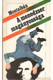 A menedzser magányossága - Montálbán, Manuel Vázguez - Régikönyvek