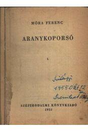 Aranykoporsó I-II egyben - Móra Ferenc - Régikönyvek