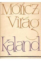 Kaland - Móricz Virág - Régikönyvek