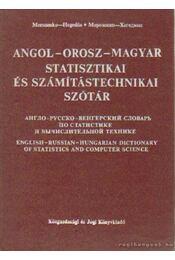 Angol-orosz-magyar statisztikai és számítástechnikai szótár - Morozenko-Hegedűs - Régikönyvek