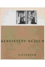 Keresztény Múzeum - Mucsi András - Régikönyvek