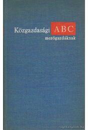 Közgazdasági ABC mezőgazdáknak - Muraközy Tamás - Régikönyvek