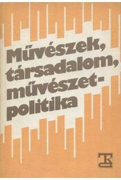 Művészek, társadalom, művészetpolitika - Régikönyvek
