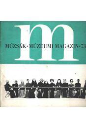 Múzsák Múzeumi Magazin 1973. évf. (teljes) - Régikönyvek
