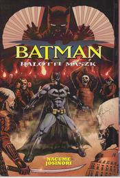 Batman - Halotti maszk - Nacume Josinori - Régikönyvek