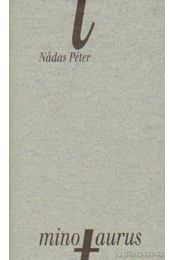Minotaurus - Nádas Péter - Régikönyvek