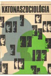 Katonaszociológia - Nagy Emil - Régikönyvek