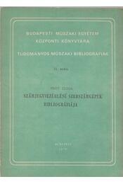 Számjegyvezérlésü szerszámgépek bibliográfiája - Nagy Ilona - Régikönyvek