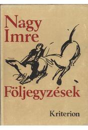 Följegyzések - Nagy Imre - Régikönyvek