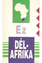 Ez Dél-Afrika - Nagy Mézes Rita - Régikönyvek