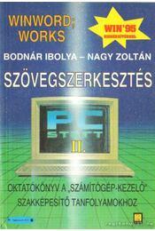 Szövegszerkeztés II. - Nagy Zoltán, Bodnár Ibolya - Régikönyvek